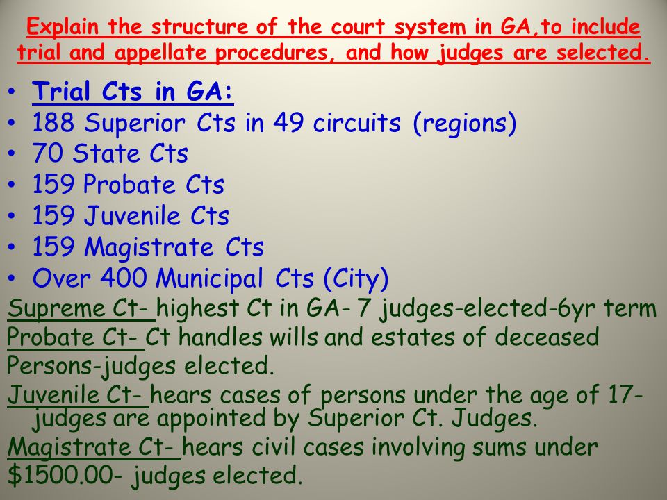 188 Superior Cts in 49 circuits (regions) 70 State Cts 159 Probate Cts