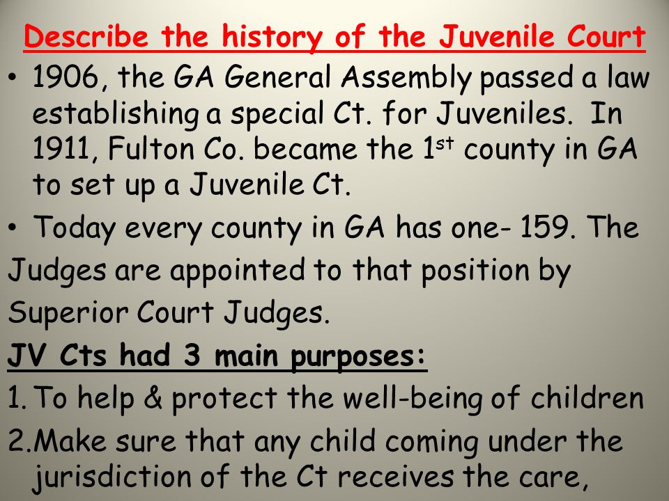 Describe the history of the Juvenile Court