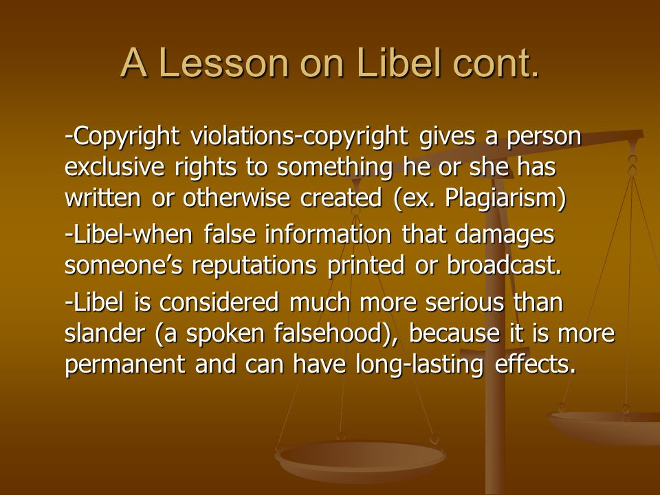 A Lesson on Libel cont.