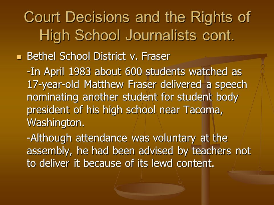 Court Decisions and the Rights of High School Journalists cont.