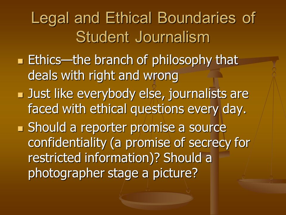 Legal and Ethical Boundaries of Student Journalism