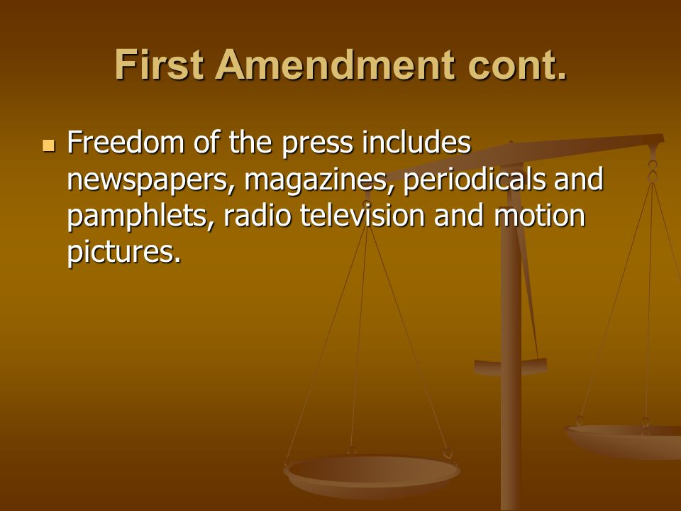 First Amendment cont.