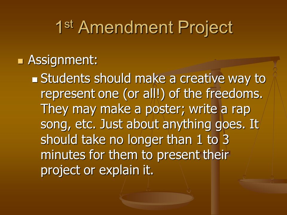 1st Amendment Project Assignment: