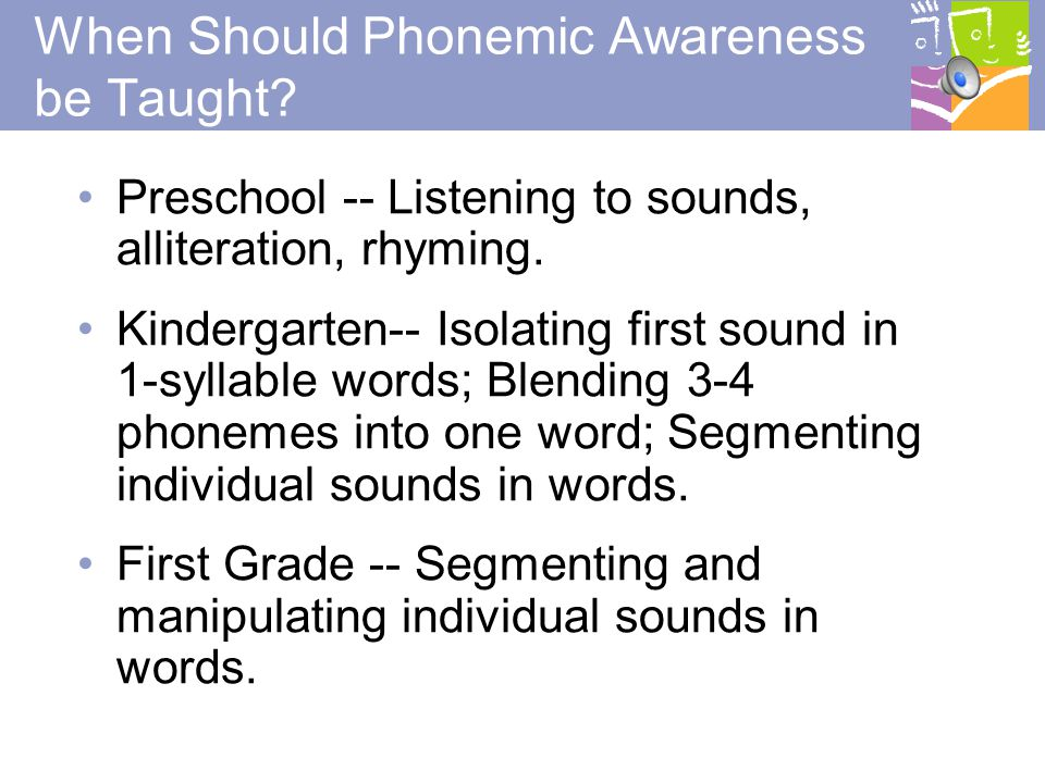 When Should Phonemic Awareness be Taught