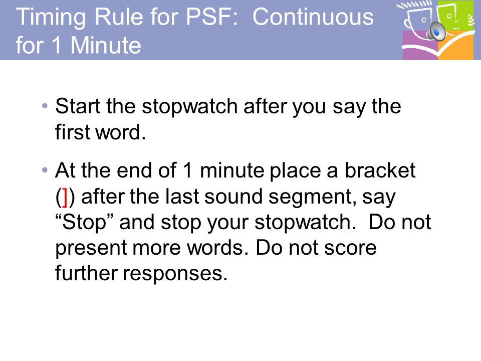 Timing Rule for PSF: Continuous for 1 Minute