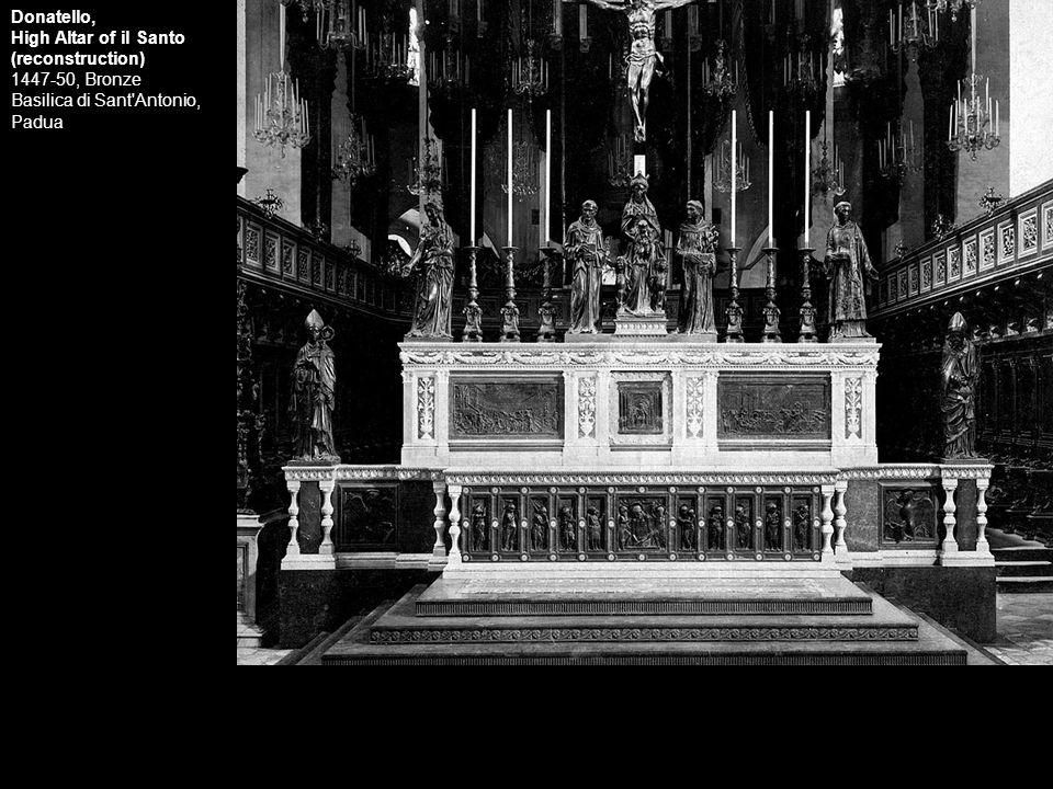 Donatello, High Altar of il Santo. (reconstruction) 1447-50, Bronze Basilica di Sant Antonio, Padua.