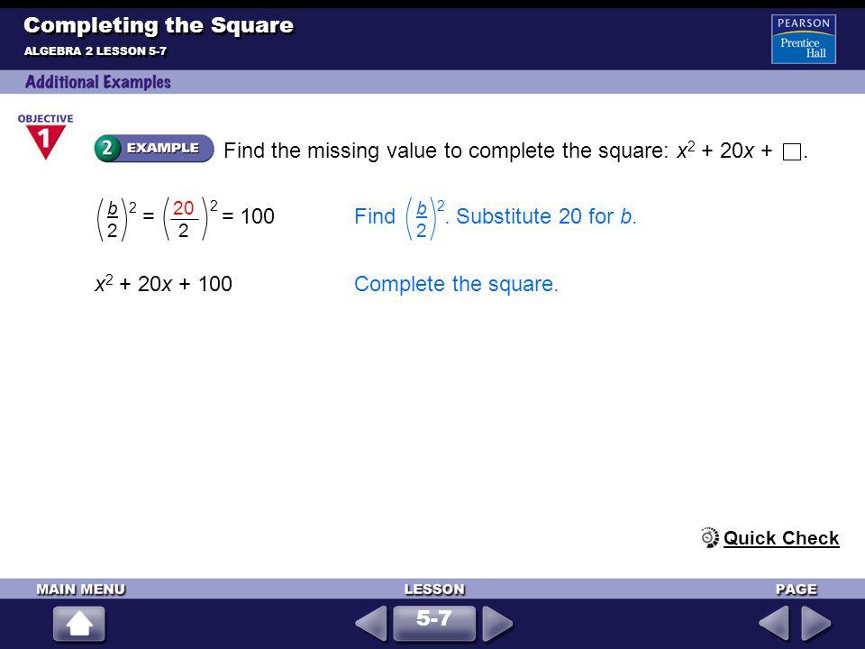 Find the missing value to complete the square: x2 + 20x + .