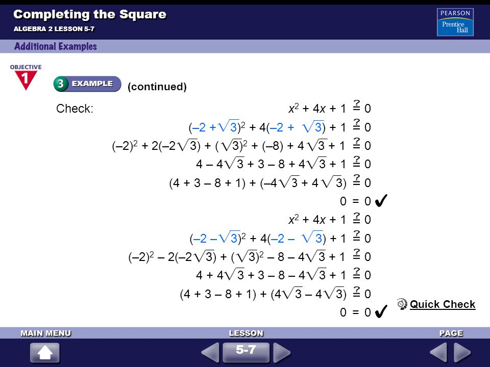Completing the Square (continued) Check: