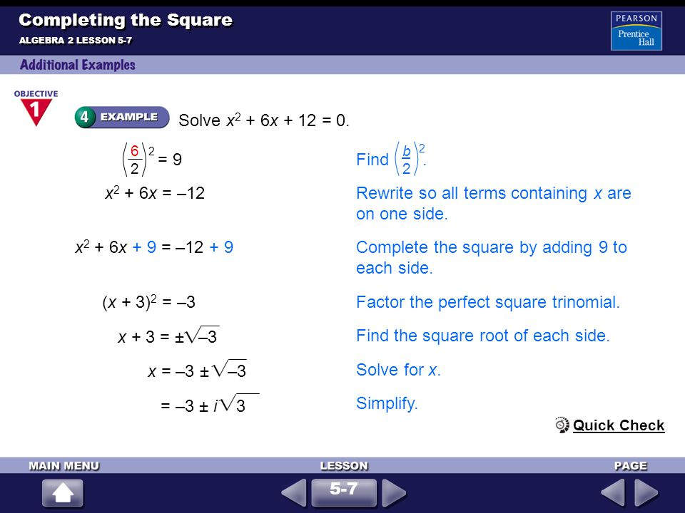 Rewrite so all terms containing x are on one side.