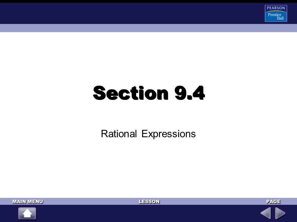 Section 9.4 Rational Expressions