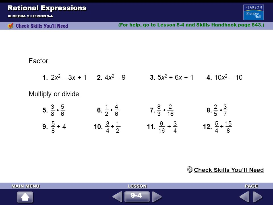Rational Expressions Factor.