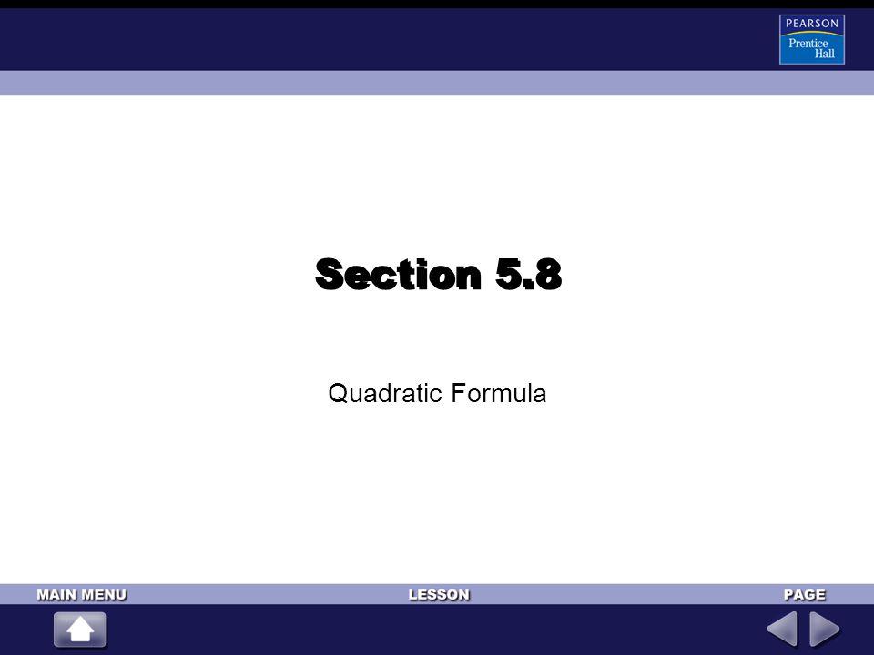 Section 5.8 Quadratic Formula