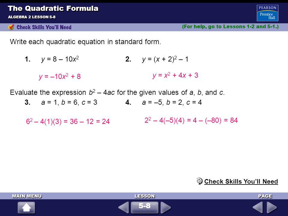 Write each quadratic equation in standard form.
