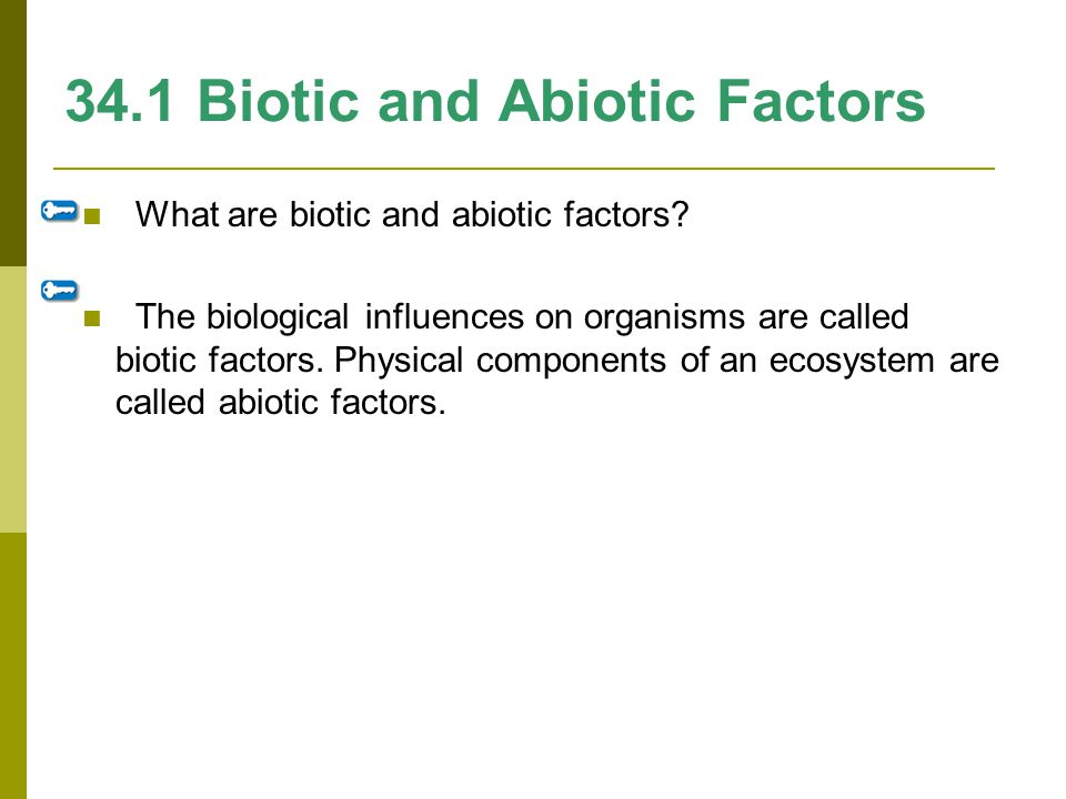 34.1 Biotic and Abiotic Factors