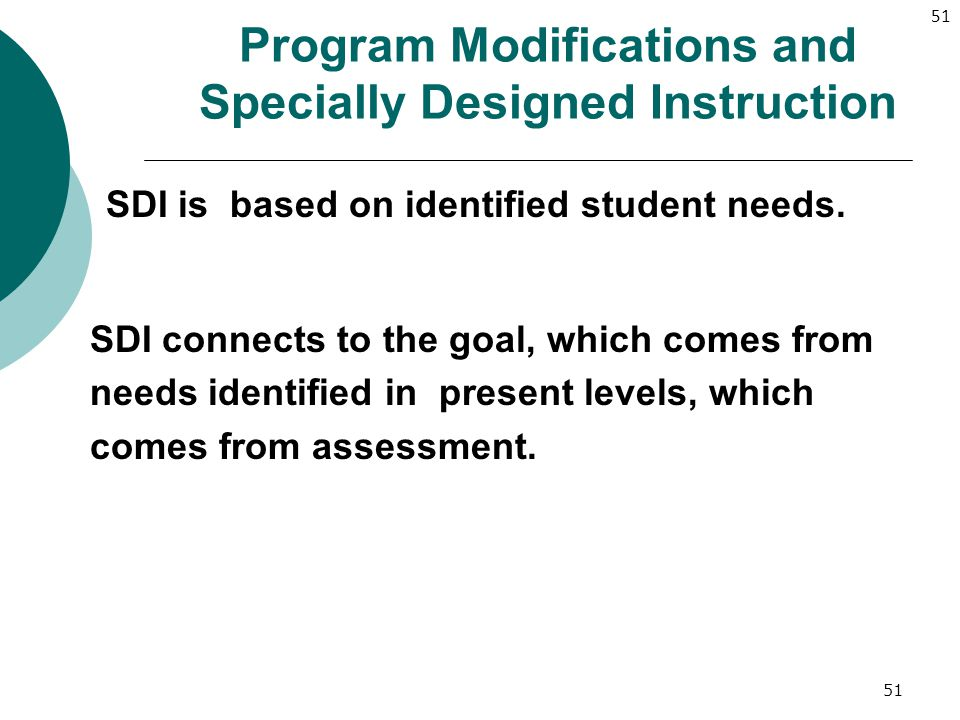 Program Modifications and Specially Designed Instruction
