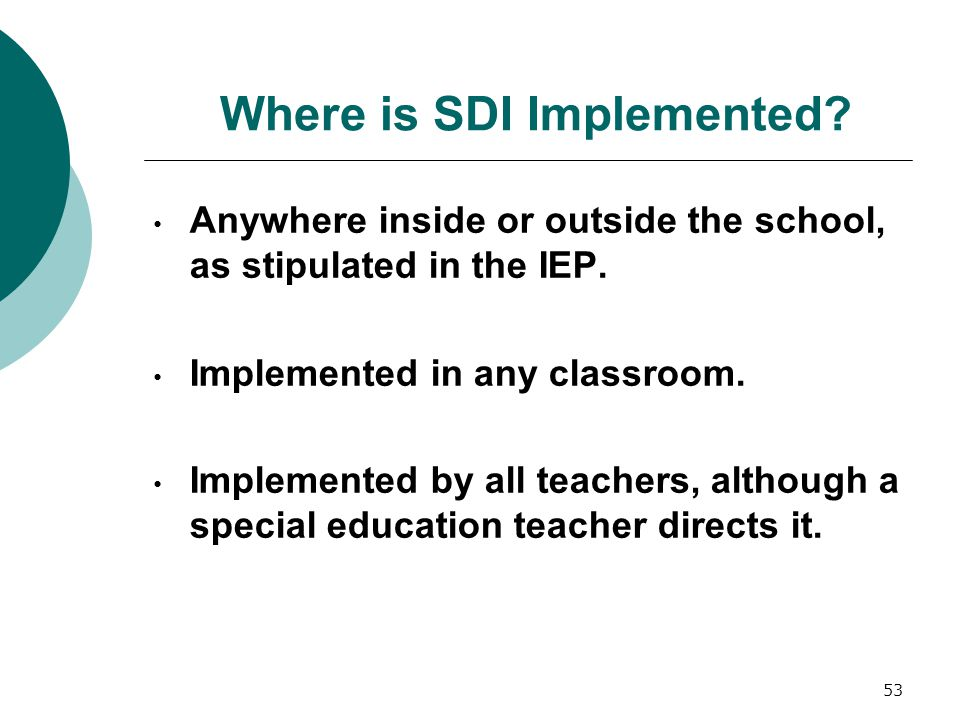 Where is SDI Implemented