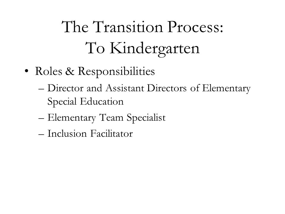 The Transition Process: To Kindergarten