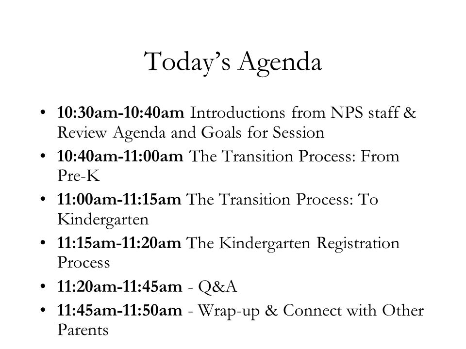 Today's Agenda 10:30am-10:40am Introductions from NPS staff & Review Agenda and Goals for Session.