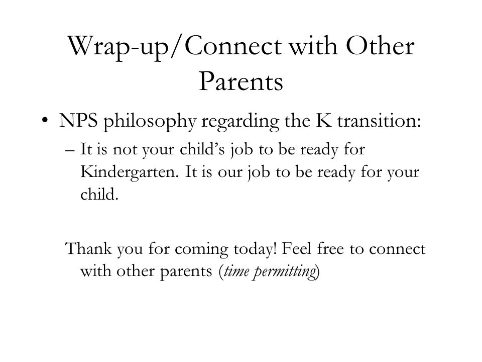 Wrap-up/Connect with Other Parents