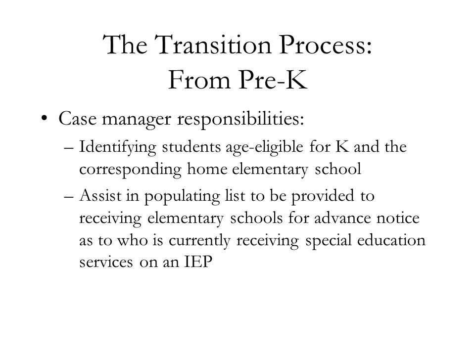 The Transition Process: From Pre-K