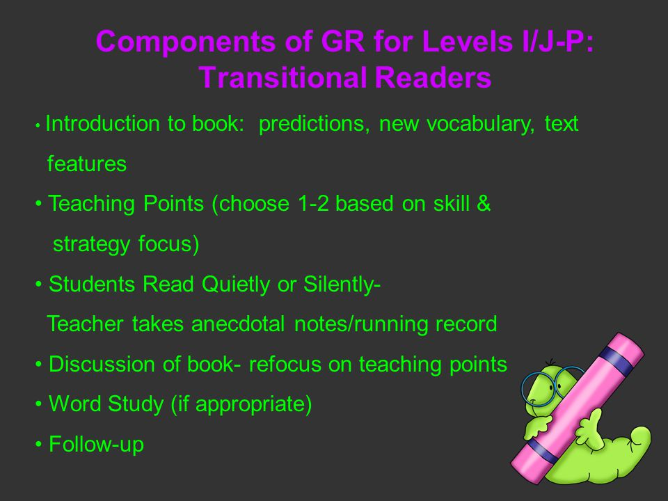 Components of GR for Levels I/J-P: Transitional Readers