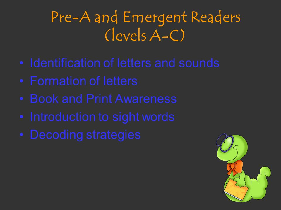 Pre-A and Emergent Readers (levels A-C)