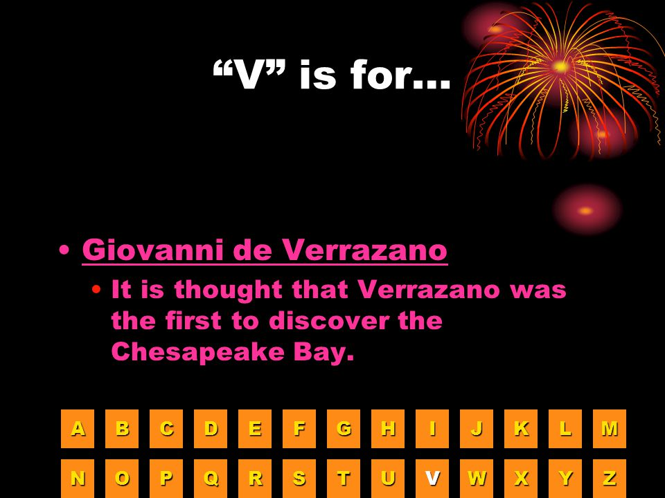 V is for… Giovanni de Verrazano