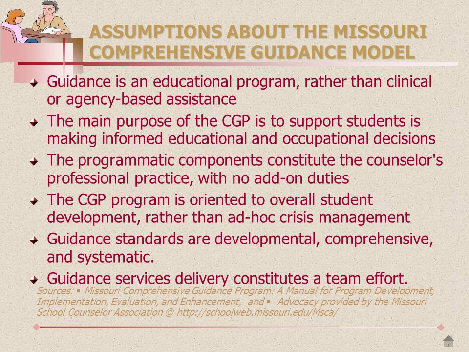 ASSUMPTIONS ABOUT THE MISSOURI COMPREHENSIVE GUIDANCE MODEL