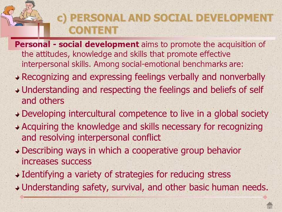 c) PERSONAL AND SOCIAL DEVELOPMENT CONTENT
