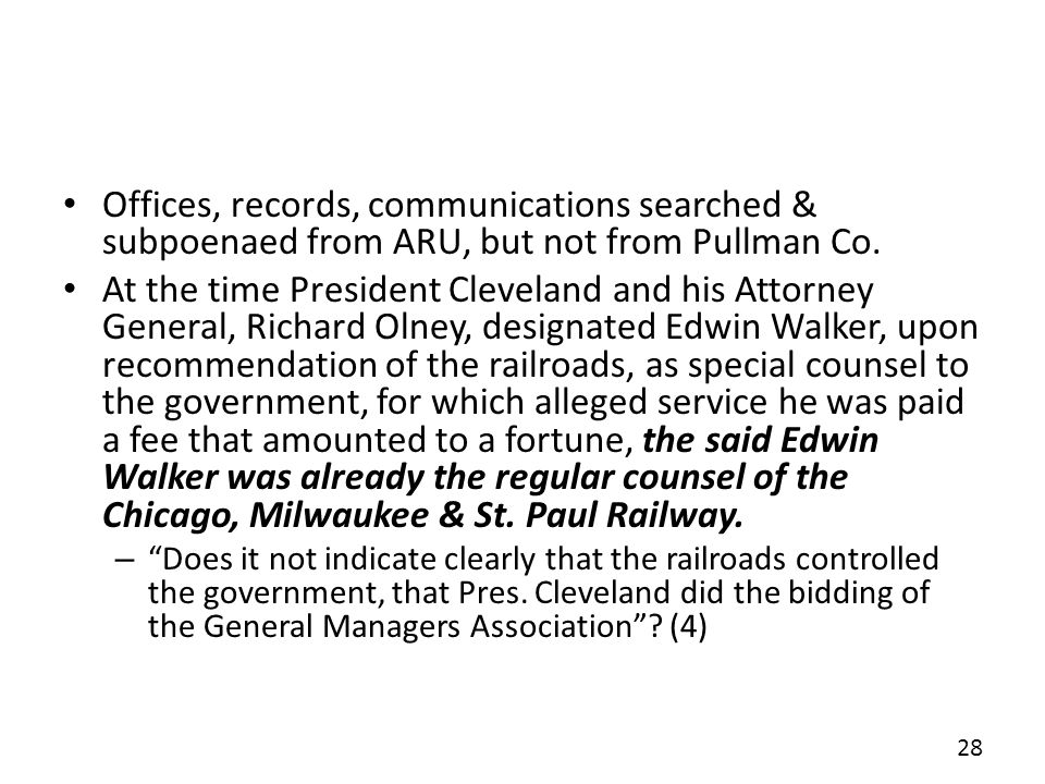 Offices, records, communications searched & subpoenaed from ARU, but not from Pullman Co.