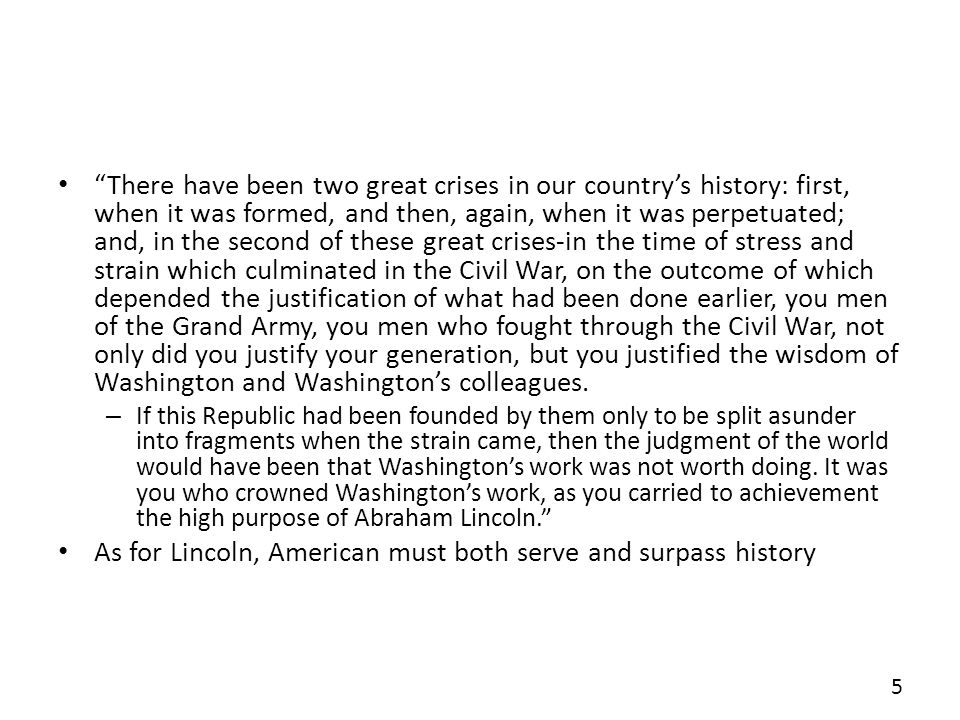 As for Lincoln, American must both serve and surpass history