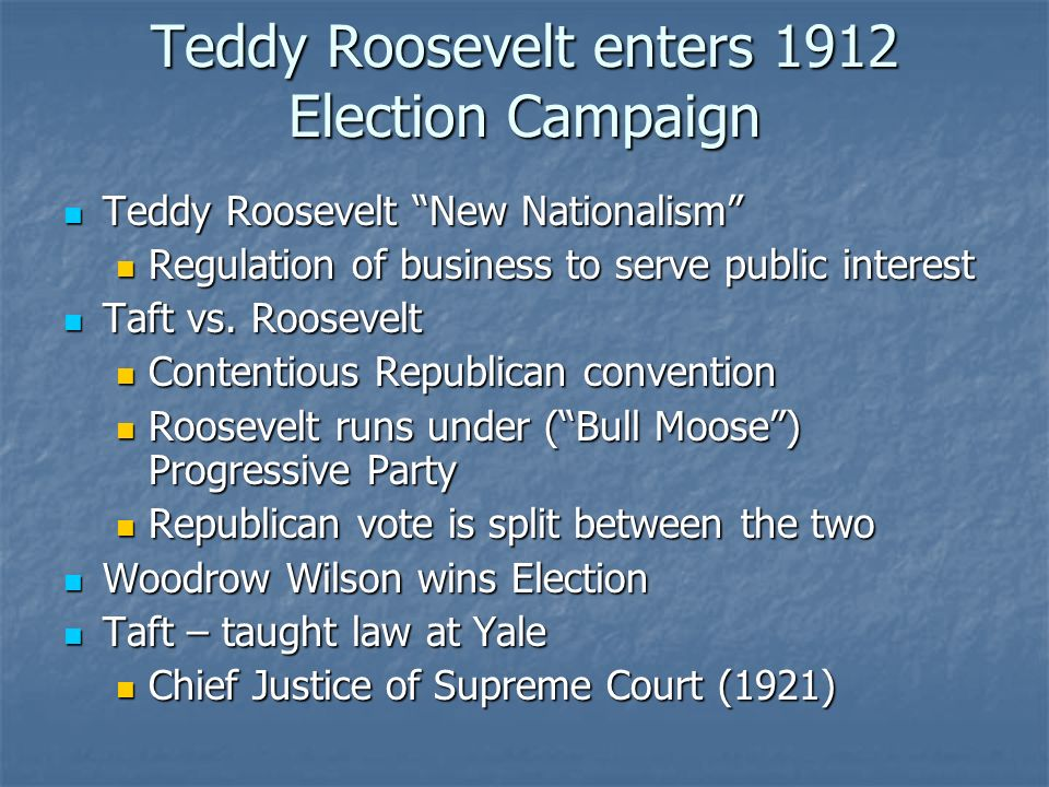 Teddy Roosevelt enters 1912 Election Campaign