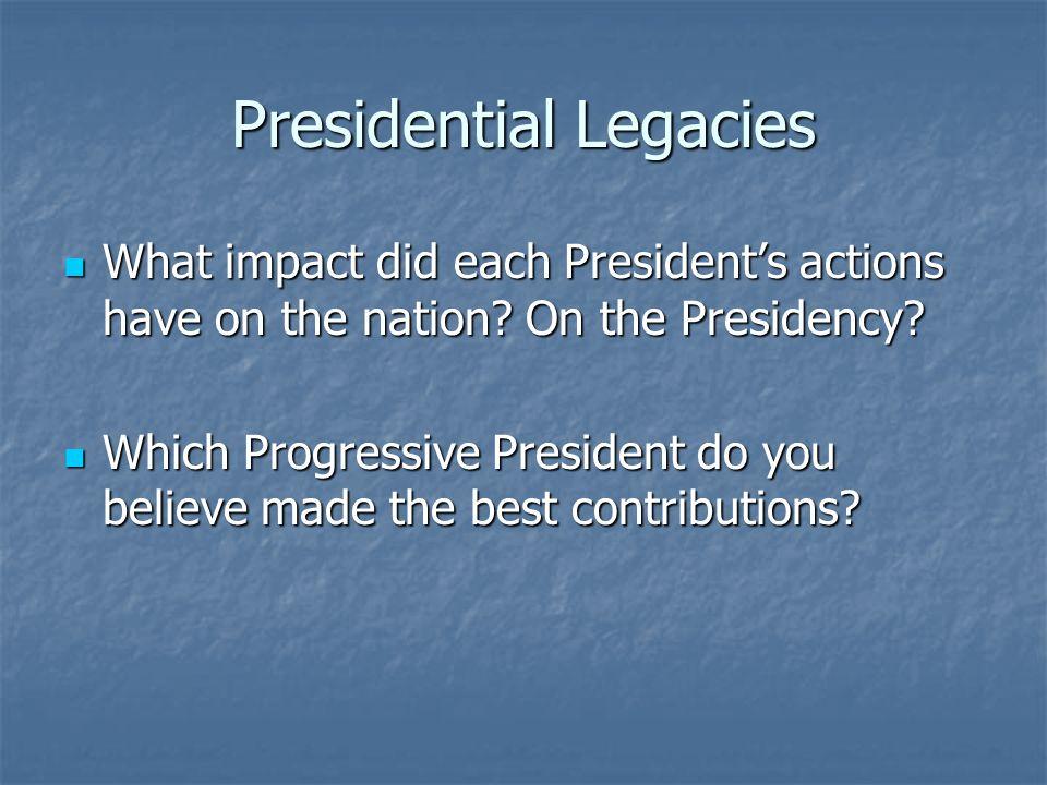 Presidential Legacies