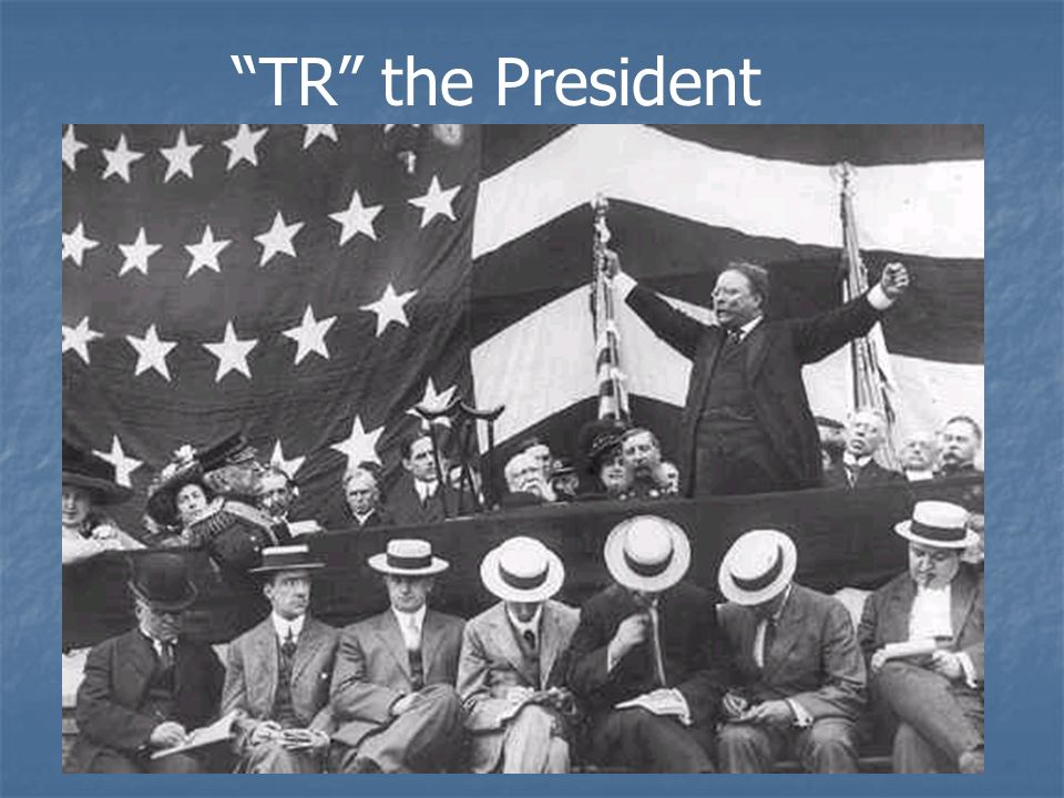 TR the President