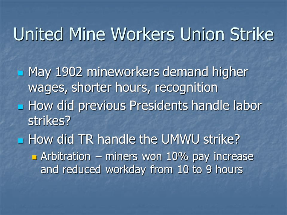 United Mine Workers Union Strike