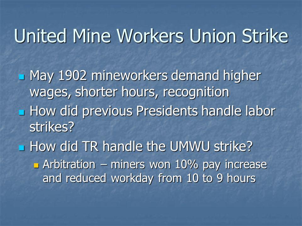 United Mine Workers Union Strike