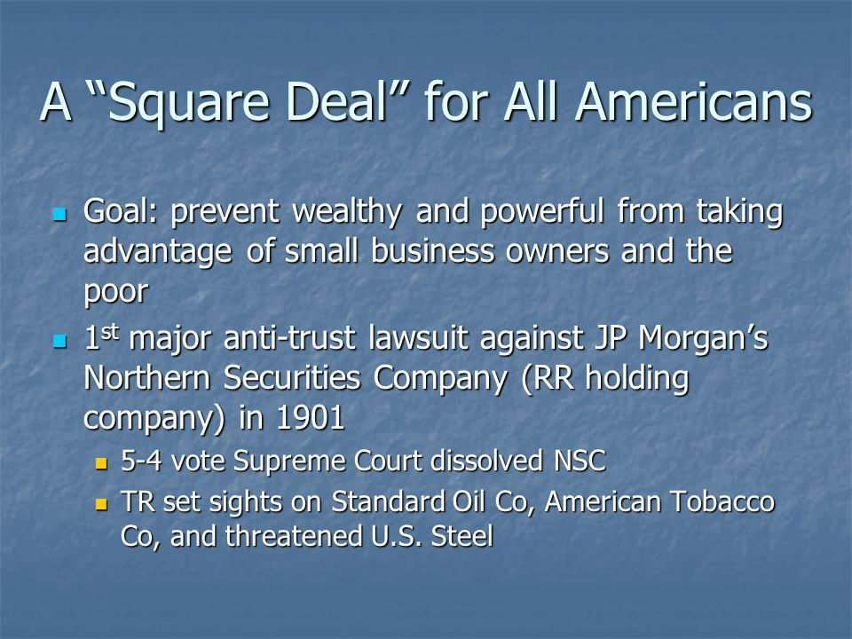 A Square Deal for All Americans
