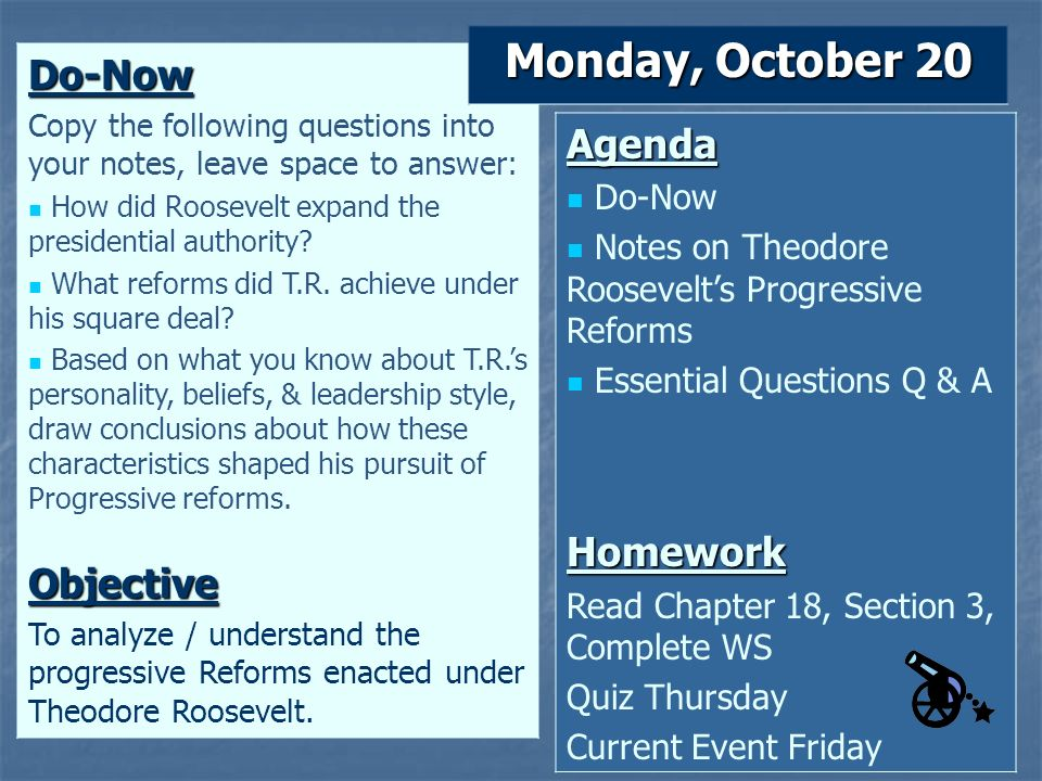 Monday, October 20 Do-Now Agenda Homework Objective Do-Now