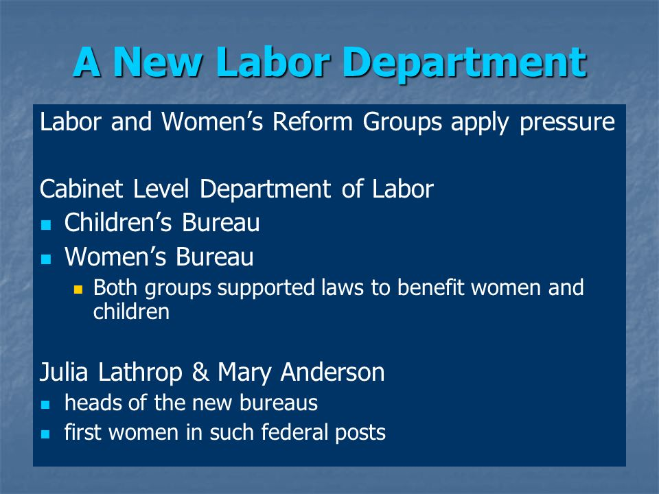 A New Labor Department Labor and Women's Reform Groups apply pressure