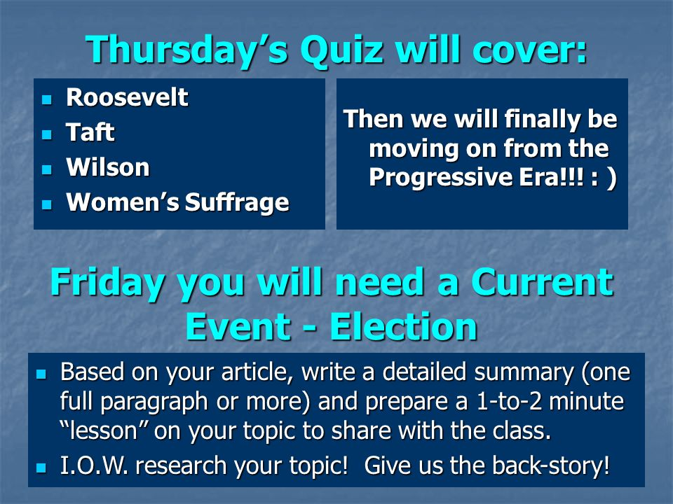 Thursday's Quiz will cover: