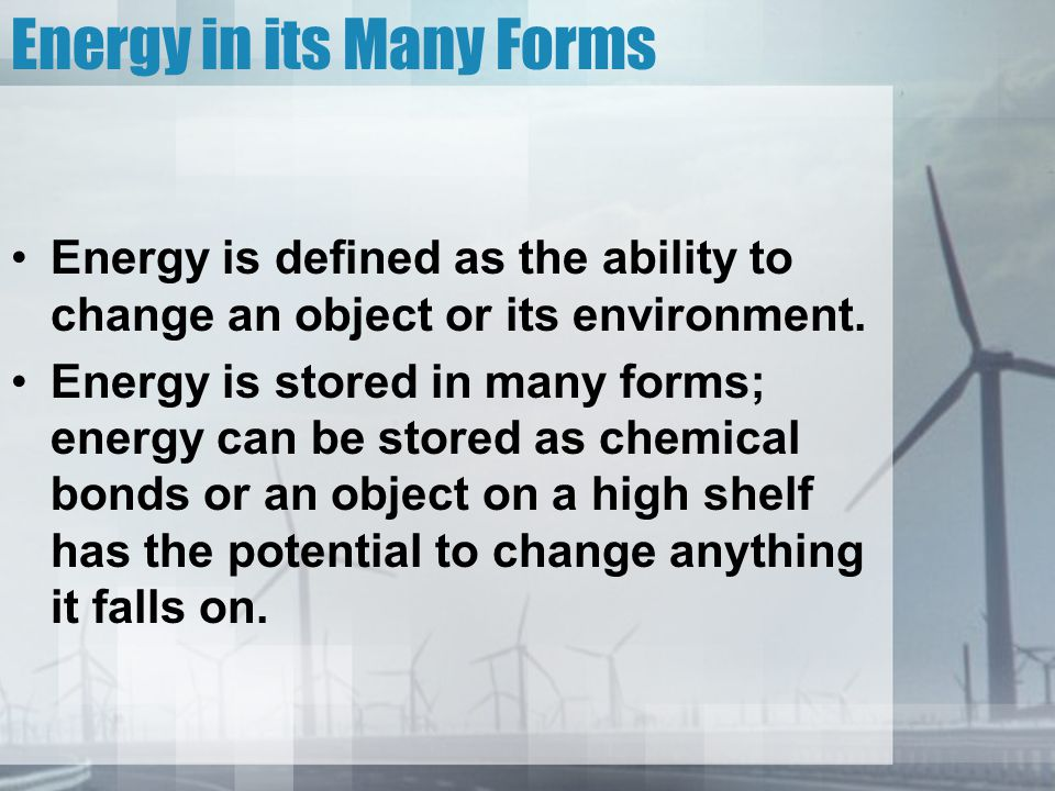 Energy in its Many Forms