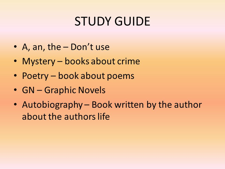 STUDY GUIDE A, an, the – Don't use Mystery – books about crime