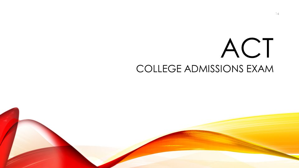 ACT College Admissions Exam