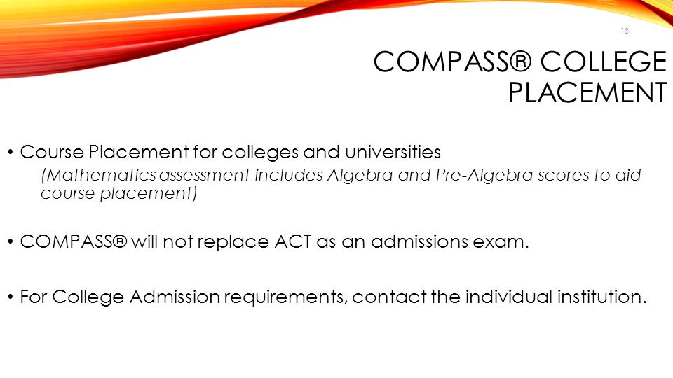 COMPASS® College Placement