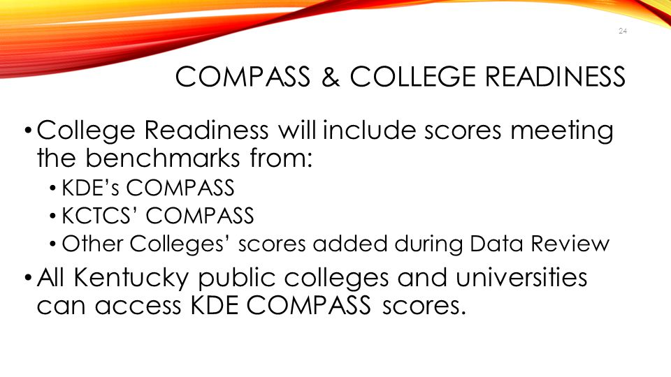 COMPASS & College Readiness