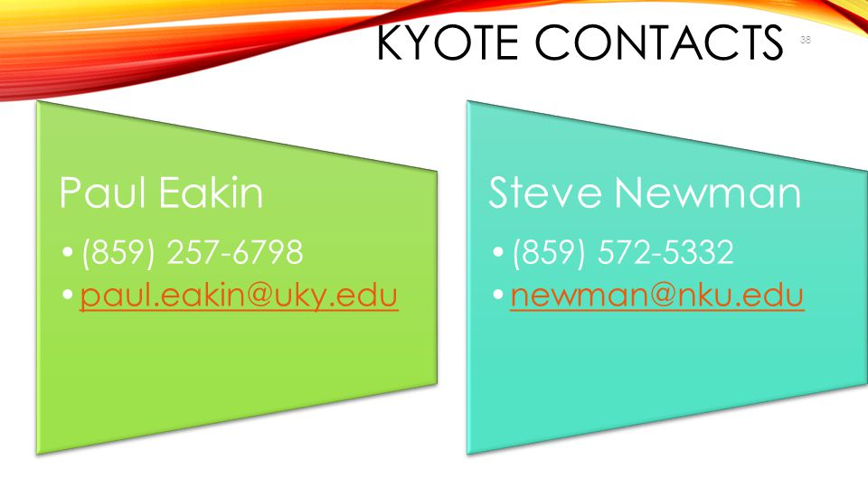 KYOTE Contacts Paul Eakin (859)