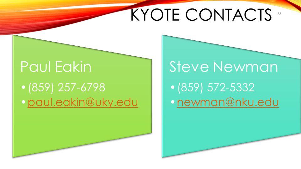 KYOTE Contacts Paul Eakin (859) 257-6798 paul.eakin@uky.edu