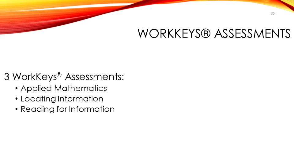 WorkKeys® Assessments