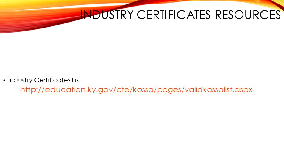 INDUSTRY CERTIFICATES Resources