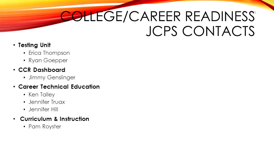 College/CAREER readiness JCPS CONTACTS